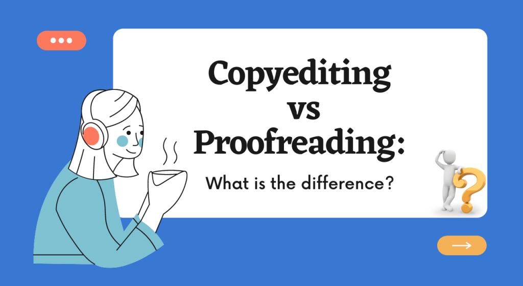 copyediting vs proofreading
