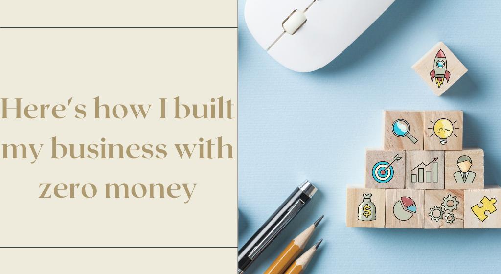 build a brand, business with no money