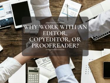 editor, copyeditor, or proofreader
